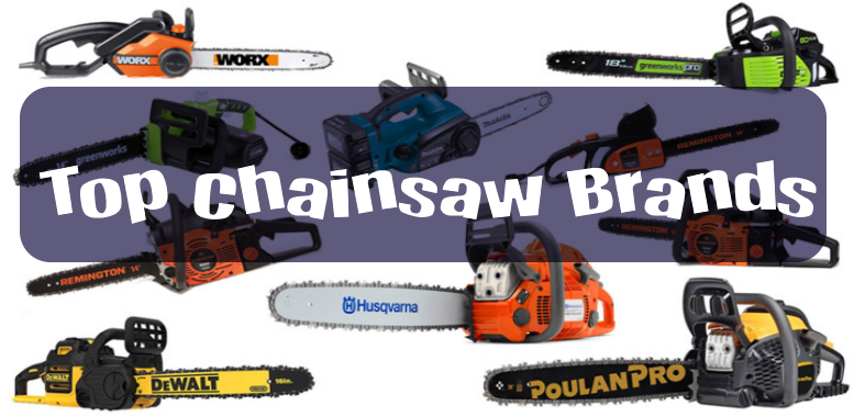 Top Chainsaw Brands
